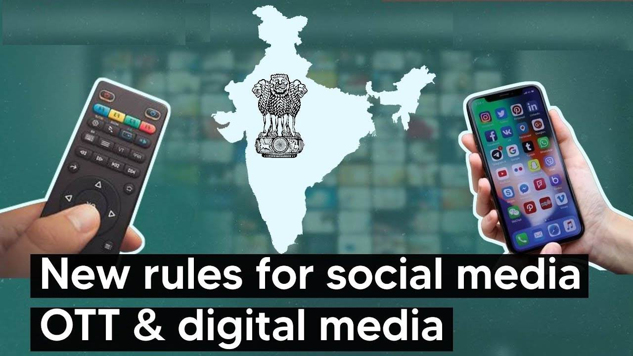 Government of India new rules for Internet platforms and their content