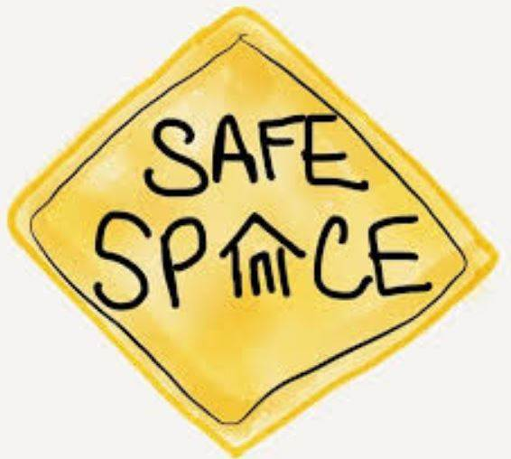 Safe Spaces Are Necessary As We Badly Need Them